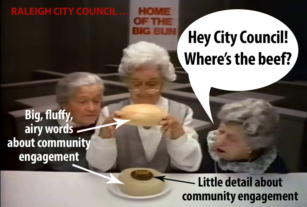 Raleigh Community Engagement: Where's the Beef?